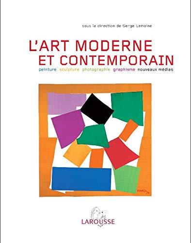L'art moderne et contemporain: Serge Lemoine; Collectif