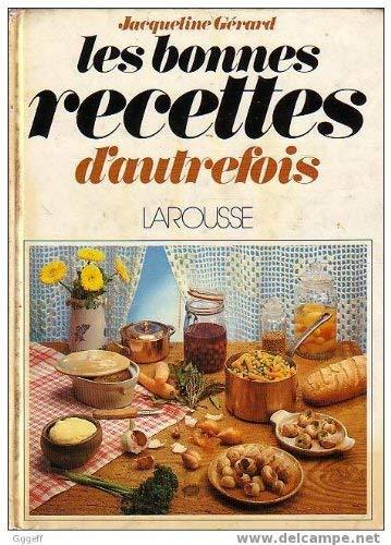 9782035061010: Les bonnes recettes d'autrefois (French Edition)