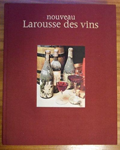 9782035062017: Nouveau Larousse des vins