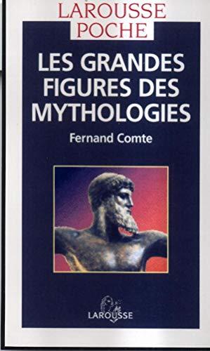 9782035071309: Les grandes figures des mythologies (Larousse poche)