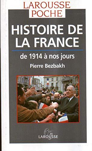 Histoire de la France de 1914 a: Bezbakh, Pierre
