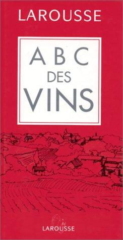 9782035072009: Abc Des Vins
