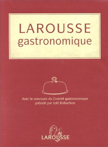 9782035073006: Larousse of Gastronomy (French Edition)