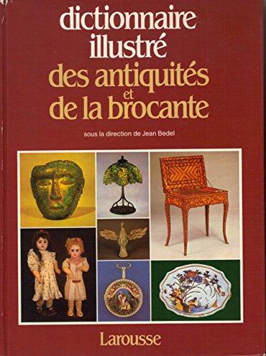 9782035091017: Dictionnaire illustre des antiquit�s et de la brocante