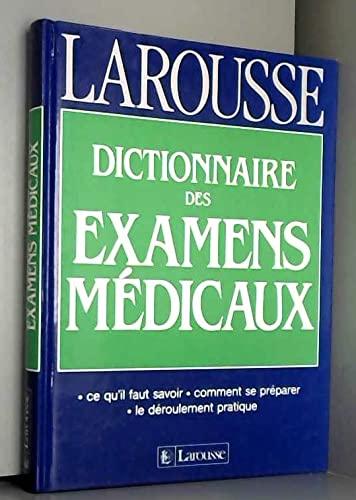 Dictionnaire des examens médicaux: Thierry Guez, Didier