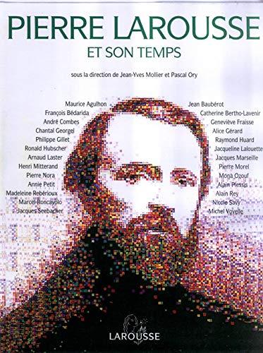 9782035113122: Pierre Larousse et son temps (French Edition)
