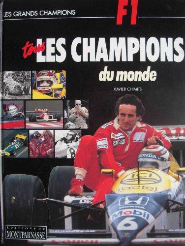 F1, TOUS LES CHAMPIONS DU MONDE: CHIMITS, XAVIER