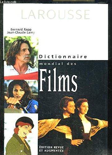 Dictionnaire mondial des Films: Rapp Bernard, Lamy