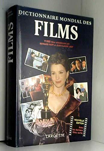 Dictionnaire mondial des films. Les films nouveaux,: Rapp, Bernard, Lamy,