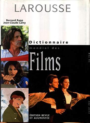 Dictionnaire mondial des films: Collectif Bernard Rapp
