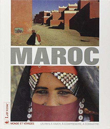 Le Maroc (Monde et voyages) (French Edition): n/a