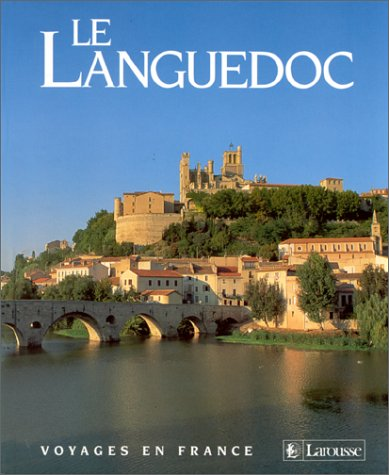 9782035135056: Le Languedoc (Voyages en France) (French Edition)