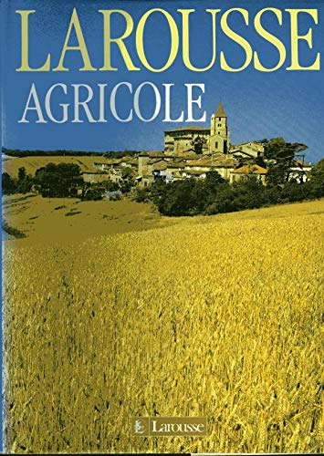 Larousse agricole (French Edition): CLEMENT, JEAN-MICHEL