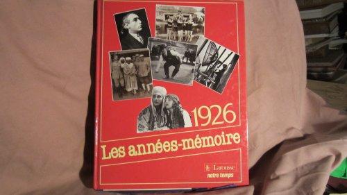 9782035191182: Les Années-mémoire Tome 1926 : Les Années-mémoire