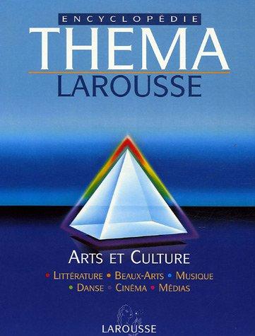 Encyclop?die Th?ma : Tome 4, Arts et Culture: Demay, Fran?ois, Serres-Cousin?, Henri, Demougin, ...