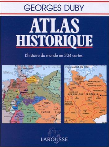 9782035212146: Atlas historique : L'histoire du monde en 334 cartes