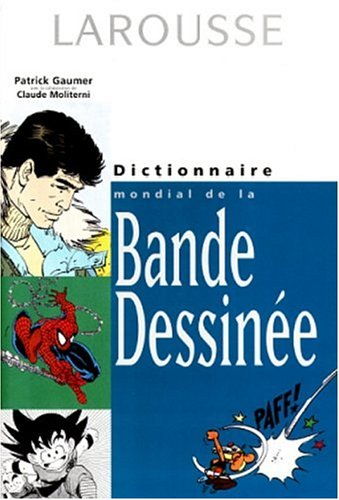 9782035235206: Dictionnaire mondial de la bande dessinée