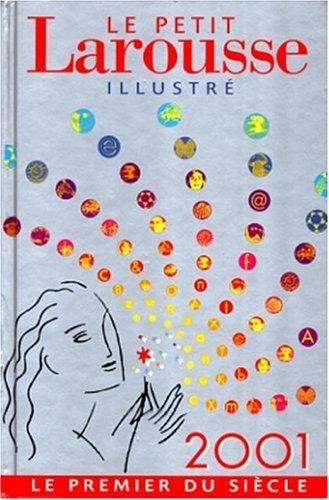 Le Petit Larousse Illustre 2001 (Le Petit: International Book Dist