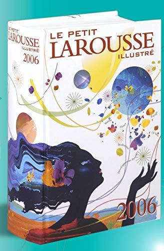 9782035302069: Le Petit Larousse illustré 2006