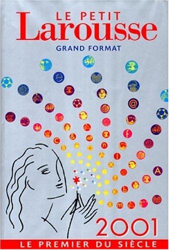 9782035304018: Le Petit Larousse; Grand Format. Le premier du siècle avec 5 cartes de voeux originales