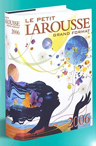 9782035304063: Le Petit Larousse grand format 2006