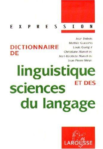 9782035320070: Collection Expression Larousse: Dictionnaire De Linguistique Et DES Sciences Du Langage (French Edition)