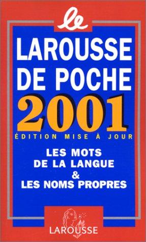 Le Larousse De Poche 2001 Edition Mise: Collectif, 2000 Scol