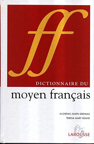 9782035320490: Dictionnaire du moyen français