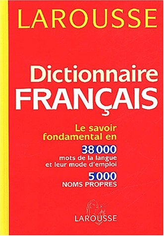 Dictionnaire Francais (French Edition): Larousse (Firme)