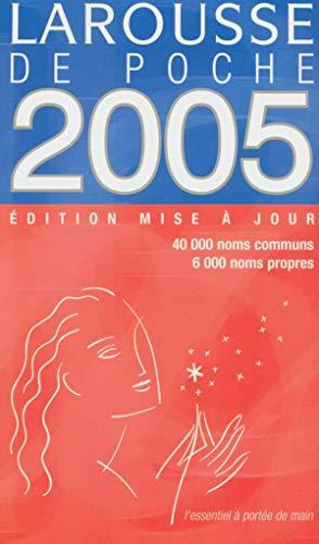 9782035320858: Le Larousse de Poche 2005 (French Edition)