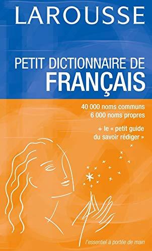 Larousse Petit Dictionnaire Francais: Larousse
