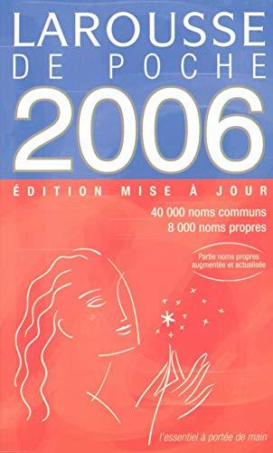 Le Larousse de Poche 2006: Inconnu