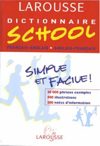9782035401052: Larousse Dictionnaire School: Francais-Anglais/Anglais-Francais (French and English Edition)