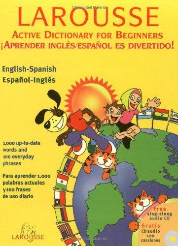 Larousse Active Dictionary for Beginners -- Spanish: Buria, Maria Elena