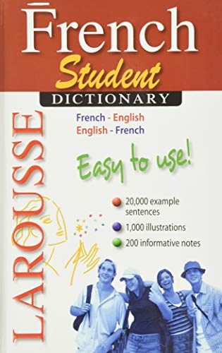 Larousse Student Dictionary French-English/English-French (French and English Edition): ...