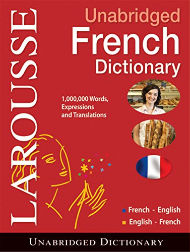 Larousse UNABRIDGED FRENCH/ENGLISH-- English/French Dictionary (French and English ...