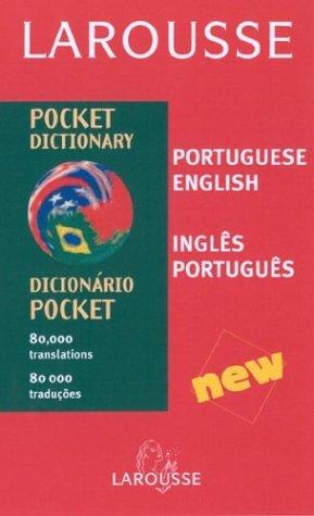 Larousse Pocket Dictionary: Portuguese-English/English-Portuguese (Larousse Pocket Dictionary)