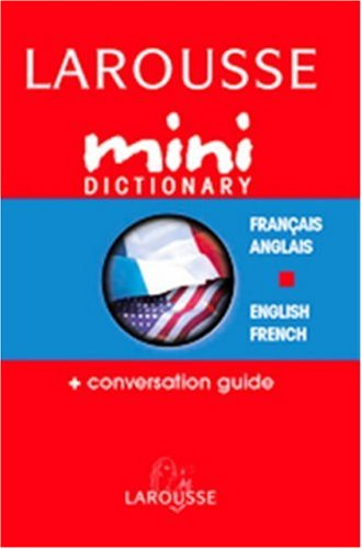 Larousse Mini Dictionary French English English French (French Edition)