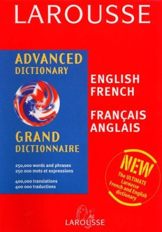 Larousse Chambers Advanced English/French French English Dictionary