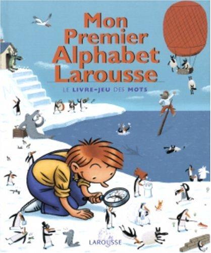 9782035530165: Mon Premier Alphabet Larousse (French Edition)