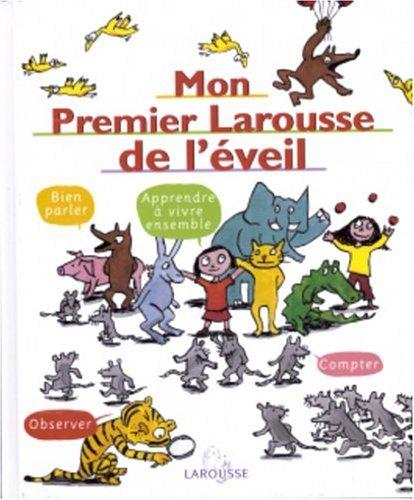 9782035530295: Mon premier Larousse d'éveil - Sélection du Comité des mamans Hiver 2003 (3-6 ans)