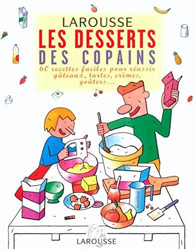 9782035530660: Les desserts des copains
