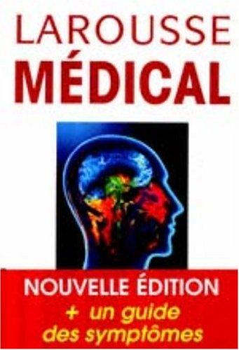 9782035602091: Larousse médical