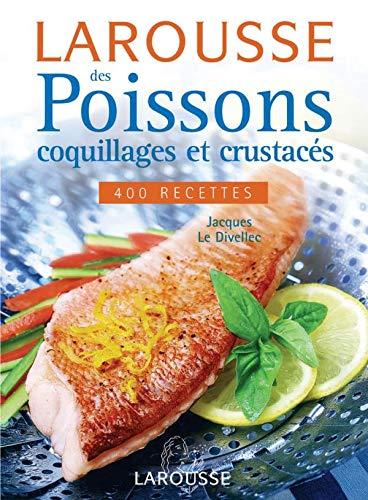 9782035602183: Larousse des poissons, coquillages et crustacés