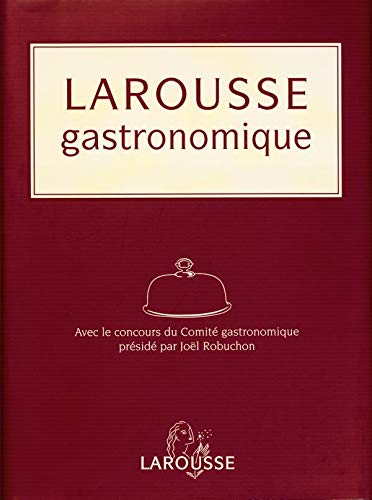 9782035602275: Larousse gastronomique (French Edition)