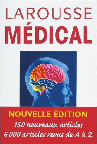 9782035602657: Larousse Médical, édition 2003