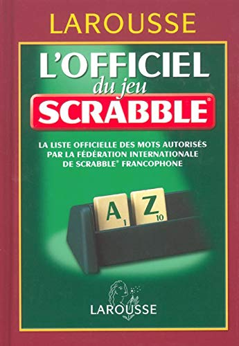 L'officiel Du Jeu Scrabble (dictionnaire Larousse)