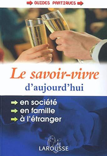 9782035603067: Le Savoir-vivre d'aujourd'hui