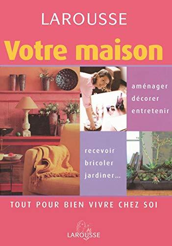 9782035603418: Votre maison (French Edition)