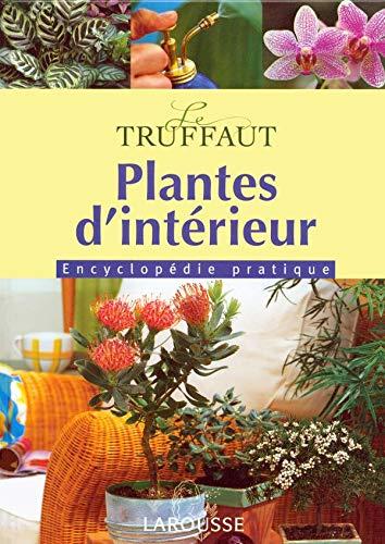 9782035603548: Plantes d'intérieur : Encyclopédie pratique